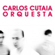 ERC027 - Carlos Cutaia - Orquesta